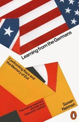Learning from the Germans   Susan Neiman  