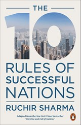 The 10 Rules of Successful Nations | Ruchir Sharma | 9780141988146