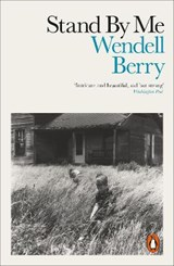 Stand By Me | Wendell Berry |