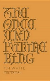 Once and future king (deluxe hardcover) | T. H. White |