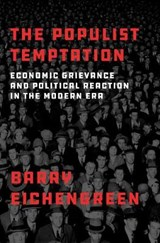 Populist temptation   Barry (professor Of Economics And Political Science, Professor of Economics and Political Science, University of California-Berkeley) Eichengreen  