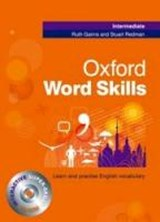 Oxford Word Skills. Intermediate. Student's Book | Ruth Gairns & Stuart Redman | 9780194620079