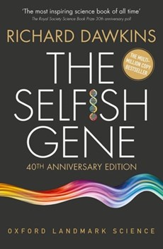Selfish gene: 40th anniversary edition (oxford landmark science)