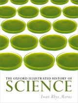 Oxford illustrated history of science | Iwan Rhys Morus |