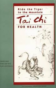 Ride the Tiger to the Mountain | T'ai Chi for Health