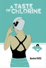 A Taste of Chlorine   Bastien Vives  