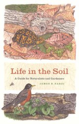 Life in the Soil | James B. Nardi | 9780226568522