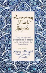 Leaving Faith Behind | Fiyaz Mughal ; Aliyah Saleem |