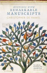Meetings with Remarkable Manuscripts | Christopher de Hamel | 9780241003046