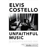 Unfaithful music and disappearing ink | Elvis Costello |