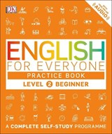 English for Everyone Practice Book Level 2 Beginner | Dk |