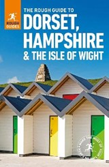 The Rough Guide to Dorset, Hampshire & the Isle of Wight | Rough Guides |