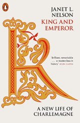 King and Emperor | Janet L. Nelson |