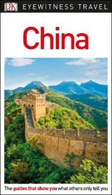 DK Eyewitness Travel Guide China | Dk Travel |