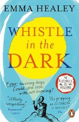 Whistle in the dark | Emma Healey | 9780241327654