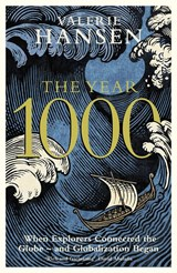 The year 1000: when explorers connected the world   and globalization began | Valerie Hansen |
