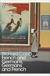 French and Germans, Germans and French | Richard Cobb |