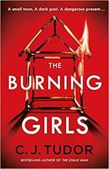 The Burning Girls | C. J. Tudor |