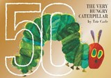 Very hungry caterpillar 50th anniversary collector's edition | Eric Carle |