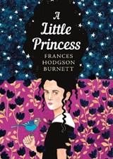 A Little Princess   Frances Hodgson Burnett  