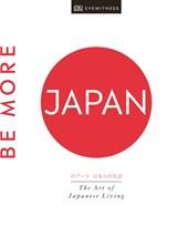Be more japan | Dk Eyewitness | 9780241385586