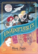 The unadoptables | Hana Tooke ; Ayesha L. Rubio |