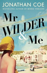 Mr Wilder and Me | jonathan coe | 9780241454671