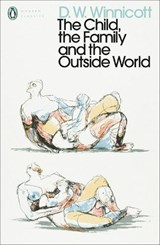 The Child, the Family, and the Outside World | D. W. Winnicott |