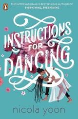 Instructions for Dancing | Nicola Yoon |