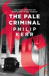 Pale Criminal | Philip Kerr |