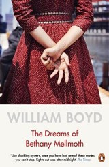 Dreams of bethany mellmoth | William Boyd | 9780241979761