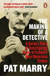 The Making of a Detective   Pat Marry  