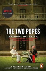Two popes | Anthony McCarten |