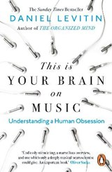 This is Your Brain on Music | Daniel Levitin |