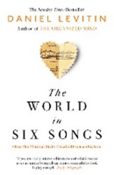 The World in Six Songs | Daniel Levitin |