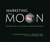 Marketing the Moon | David Meerman Scott | 9780262026963