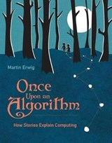 Once Upon an Algorithm | Martin Erwig | 9780262036634
