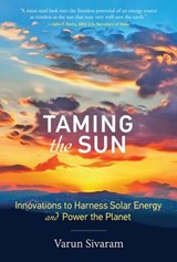 Taming the Sun | Varun Sivaram | 9780262037686