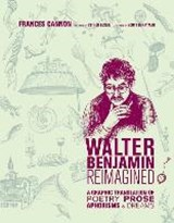 Walter Benjamin Reimagined | Frances (artist) Cannon |
