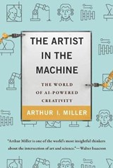 The Artist in the Machine | Arthur I. Miller | 9780262042857