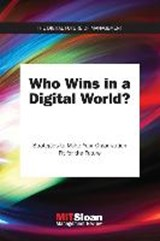Who wins in a digital world? | MIT Sloan Management Review | 9780262536745