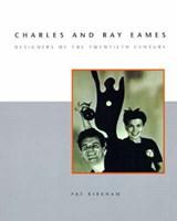 Charles and Ray Eames | Bard Graduate Center ) Kirkham Pat (professor | 9780262611398