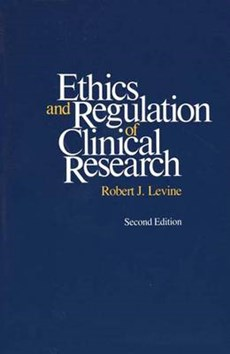 Ethics & Regulations of Clinical Research 2e