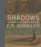 Shadows : the depiction of cast shadows in western art | Eh Gombrich | 9780300210040