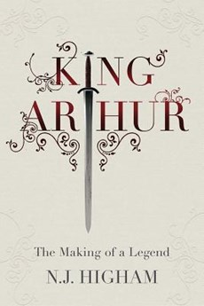 King arthur : the making of the legend