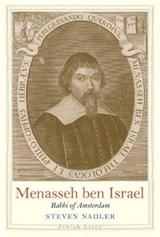 Menasseh ben israel: rabbi of amsterdam | Steven Nadler |
