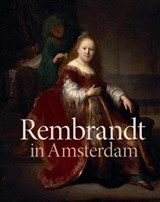 Rembrandt in amsterdam: creativity and competition | Dickey, Stephanie S. ; Sander, Jochen |