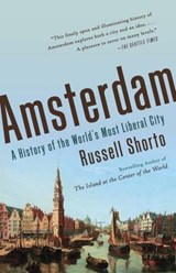Amsterdam | Russell Shorto |