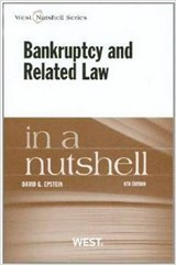 Epstein's Bankruptcy and Related Law in a Nutshell, 8th | David Epstein |