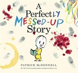 Perfectly messed up story | Patrick McDonnell |